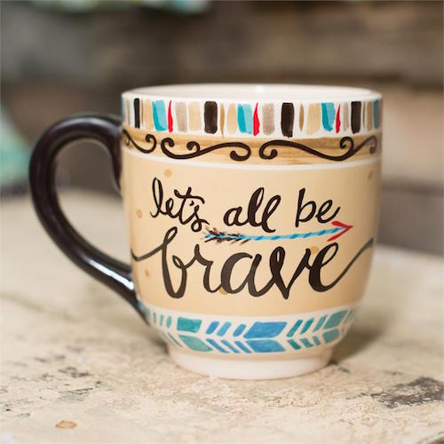 Let's All Be Brave Mug